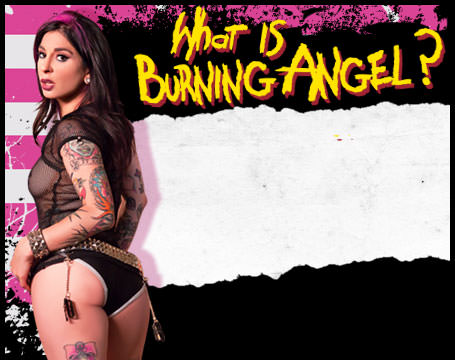 Join Now! What is Burning Angel