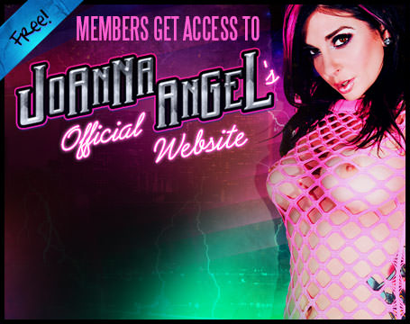 Join Now! Free! Members Get access to Joanna Angel's Official website